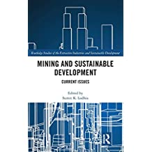 Mining and Sustainable Development: Current Issues