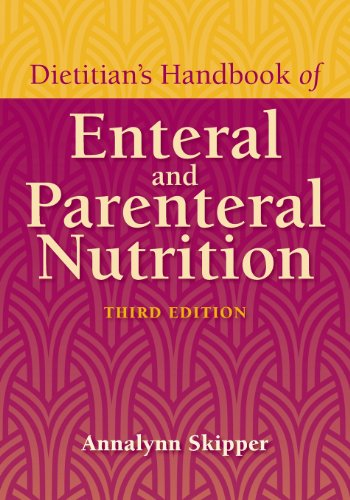 Dietitian s Handbook Of Enteral And Parenteral Nut…