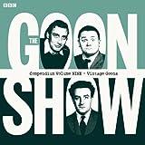 The Goon Show Compendium, Vol. 9: Vintage Goons