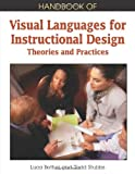 Handbook of Visual Languages for Instructional Design, Luca Botturi, 1599047292