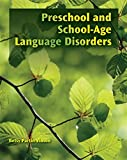 img - for Preschool and School-Age Language Disorders book / textbook / text book