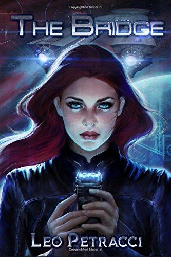 Read Online The Bridge: A Science Fiction Survival Story pdf epub