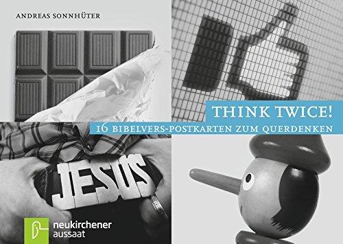 Think twice!: 16 Bibelvers-Postkarten zum Querdenken