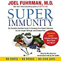 Super Immunity: A Breakthrough Program to Boost the Body's Defenses and Stay Healthy All Year Round Audiobook by Joel Fuhrman Narrated by Ned Sparrow