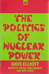 The Politics of Nuclear Power