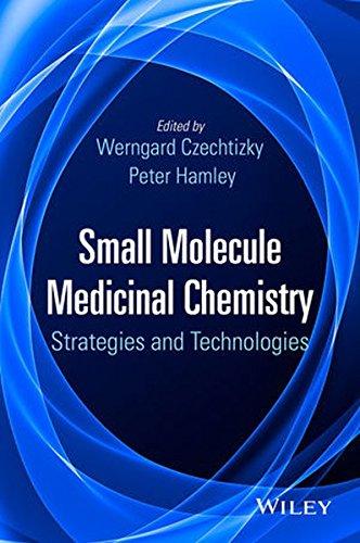 Small Molecule Medicinal Chemistry: Strategies and - Hamleys.com