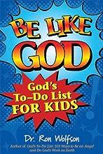 Be Like God: God's To-Do List for Kids