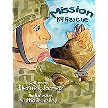 Mission K9 Rescue