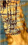 CIA World Factbook 2005, parte 4 tradotta in italiano  (Italian Edition)