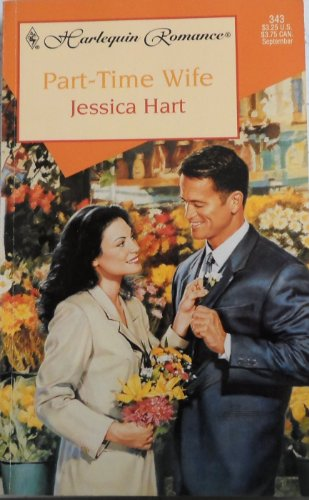 Part-time Wife (Harlequin Romance, #343)