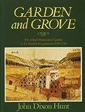 Garden and Grove: Italian Renaissance Garden and the English Imagination, 1600-1750