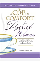 A Cup of Comfort for Divorced Women: Inspiring Stories of Strength, Hope, and Independence Paperback