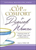 A Cup of Comfort for Divorced Women, Colleen Sell, 1598696521