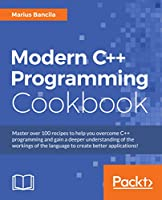Modern C++ Programming Cookbook Front Cover