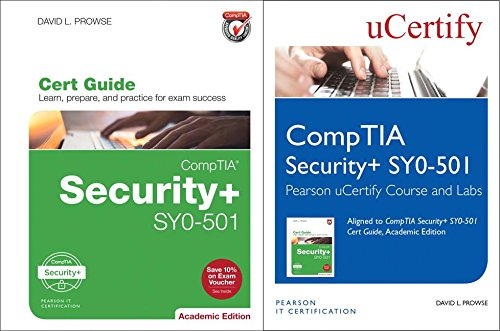 CompTIA Security+ SY0-501 Pearson uCertify Course and Labs and Textbook Bundle (2nd Edition) (Certification Guide)