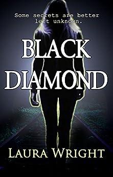 Black Diamond by [Wright, Laura]