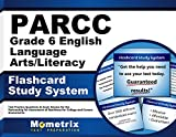 PARCC Grade 6 English Language Arts/Literacy Flashcard Study System: PARCC Test Practice Questions & Exam Review for the Partnership for Assessment of ... for College and Careers Assessments (Cards)