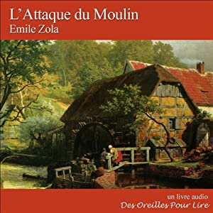 L'Attaque du Moulin Audiobook