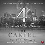 The Cartel 4: Diamonds Are Forever | JaQuavis,Ashley