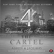 The Cartel 4: Diamonds Are Forever   JaQuavis, Ashley