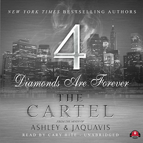 The Cartel 4: Diamonds Are Forever Audiobook [Free Download by Trial] thumbnail