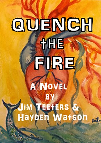 Quench the Fire