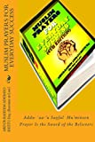 Muslim Prayers for Everyday Success, Abdur-Raheem Shittu, 1484098137