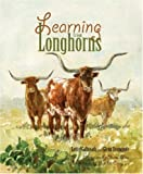 Learning from Longhorns, Charles Shaw and Glenn Dromgoole, 1931721440