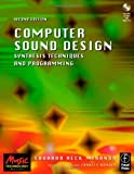 Computer Sound Design: Synthesis techniques and programming (Music Technology) by Eduardo Miranda (2002-09-05)