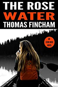 The Rose Water by Thomas Fincham ebook deal