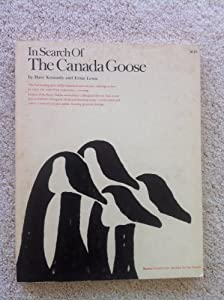 Paperback In Search of the Canada Goose Book