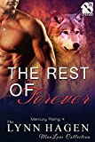 The Rest of Forever [Mercury Rising 4] (Siren Publishing The Lynn Hagen ManLove Collection)