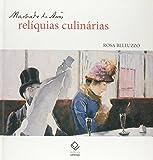 capa de Machado De Assis: Reliquias Culinarias