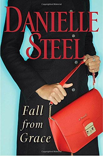 Book cover from Fall from Grace: A Novel by Danielle Steel