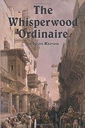 The Whisperwood Ordinaire by Linda Kepner (2011-11-30)