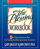 The Blessing Workbook: Your 5-Step, Interactive Plan for Finding and Sharing Genuine Acceptance