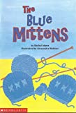 The Blue Mittens,  Guide Reading Program, Level K