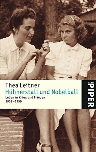 hhnerstall-und-nobelball-leben-in-krieg-und-frieden-piper-taschenbuch-band-4506