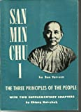 San min chu i = : The three principles of the people / by Sun Yat-sen ; with two supplementary chapters : 1. National fecundity, social welfare and education 2. Health and happiness / by Chiang Kai-shek