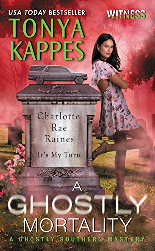 A Ghostly Mortality: A Ghostly Southern Mystery (Ghostly Southern Mysteries)