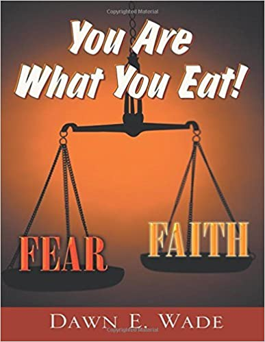 Book You Are What You Eat! by Dawn E. Wade (2010-10-04)