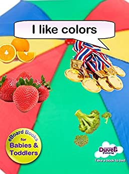 I Like Colors (I Like Reading) (English Edition) de [Publishing, Duvet]