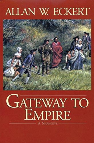 Gateway to Empire (Winning of America - James Set Boxed Jesse
