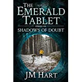 The Emerald Tablet:  Shadows of Doubt: Episode One
