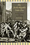 The Jacobin Republic Under Fire: The Federalist Revolt in the French Revolution, Paul R. Hanson, 0271058447