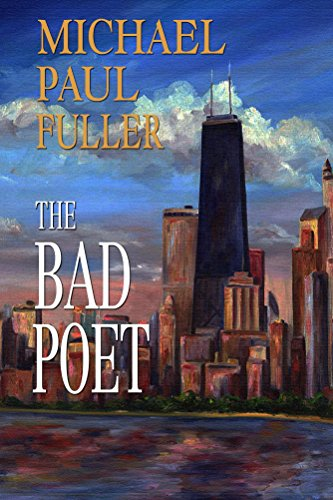 Book: The Bad Poet by Michael Paul Fuller