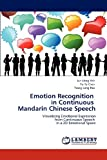 Emotion Recognition in Continuous Mandarin Chinese Speech, Jun-Heng Yeh and Yu-Te Chen, 3848443937