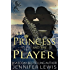 The Princess and the Player (Royal House of Leone Book 5)