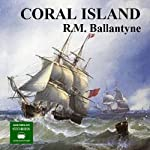 The Coral Island | R. M. Ballantyne