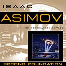 Second Foundation Audiobook by Isaac Asimov Narrated by Scott Brick